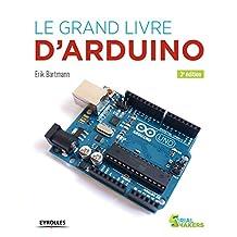 GRAND LIVRE D'ARDUINO (LE) 3E ÉD.