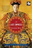 The Last Empress, Anchee Min, 0547053703