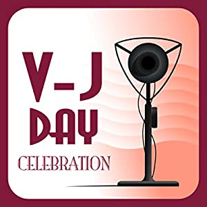 V-J Day Celebration Radio/TV Program