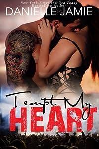Tempt My Heart: A Brittan & Jordon Novel (Tempt My Heart Series) (Volume 1)