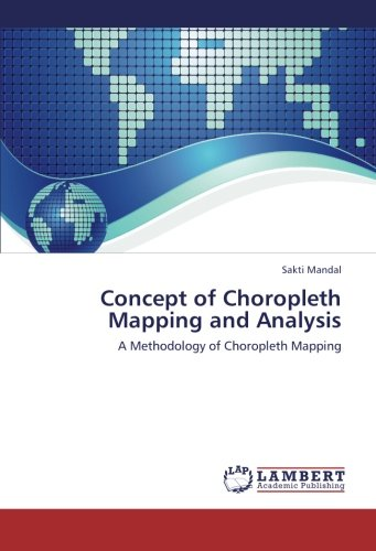 Download Concept of Choropleth Mapping and Analysis: A Methodology of Choropleth Mapping pdf