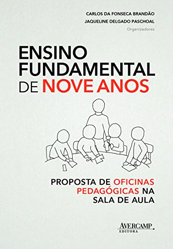 Ensino Fundamental de Nove Anos: Proposta de Oficinas Pedagogicas na Sala de Aula
