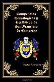 Compendios Genealogicos y Heraldicos de San Francisco de Campeche, Hector Briceno, 1495301648