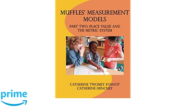 Amazoncom Muffles Measurement Models Part Two Place Value And