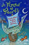 A Fistful of Pearls and Other Tales from Iraq, Elizabeth Laird, 184507811X