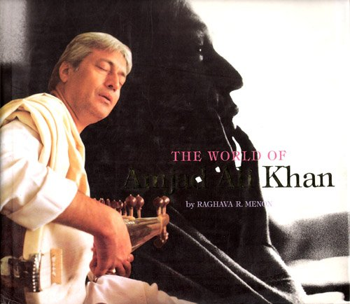 The World of Amjad Ali Khan