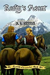 Reality's Ascent (The Reality Chronicles) (Volume 2)