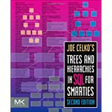 Joe Celko's Trees and Hierarchies in SQL for Smarties, Second Edition