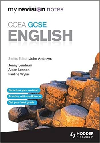 My Revision Notes: CCEA GCSE English Revision (Ccea Revision Guide)