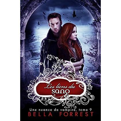 Une nuance de vampire 9: Les liens du sang (French Edition)