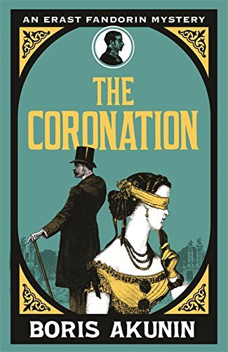 The Coronation by Akunin, Boris(March 18, 2010) Paperback
