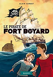 Le pirate de Fort Boyard, Surget, Alain