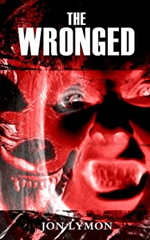 The Wronged by [Lymon, Jon]