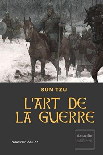L'art de la Guerre: Nouvelle édition (French Edition) pdf