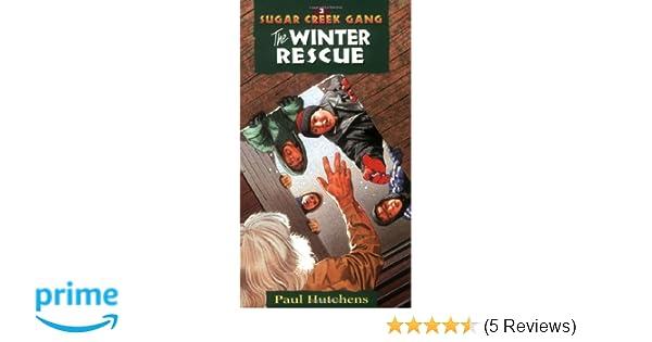 The Winter Rescue Sugar Creek Gang Original Series Paul Hutchens