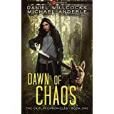 Dawn of Chaos: Age Of Madness - A Kurtherian Gambit Series (The Caitlin Chronicles Book 1)