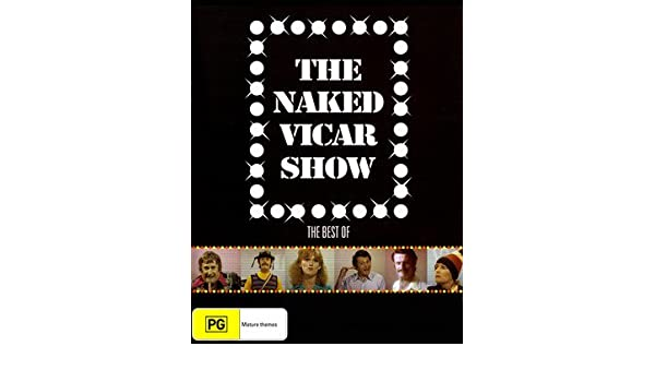 vicar show naked The