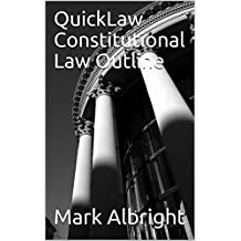 QuickLaw Constitutional Law Outline