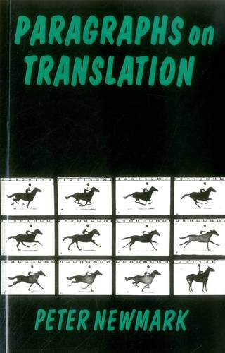 Paragraphs on Translation (Topics in Translation) by Multilingual Matters