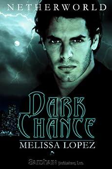 Dark Chance (Absolution) by [Lopez, Melissa]