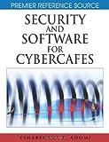 Security and Software for Cybercafes, Esharenana E. Adomi, 1599049031