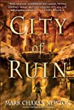 City of Ruin, Mark Charan Newton, 0345520882