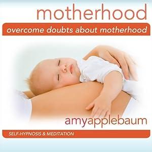 Overcome Doubts about Motherhood Speech