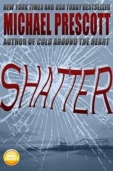 Shatter by [Prescott, Michael]