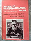 img - for A Guide to Practical Halacha: Based On the Chofetz Chaayim's Mishnah Brurah VII (Vol. 7 book / textbook / text book