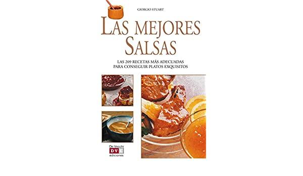 Amazon.com: Las mejores salsas (Spanish Edition) eBook: Giorgio Stuart: Kindle Store