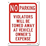 No Parking Violators Will Be Towed Away At Vehicle's Owner Expense Laminated Sign - 14