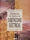 img - for Elementos de diseno de subestaciones electricas/ Elements of Design of Electrical Substations (Spanish Edition) book / textbook / text book