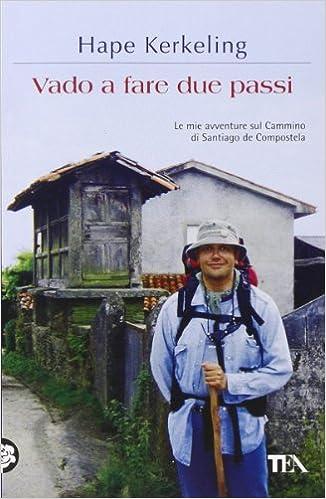 Un classico del 2001 che ha raccontato in maniera divertente la grande sfida del Cammino di Santiago