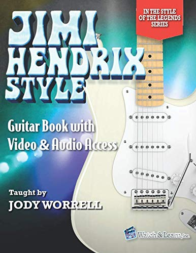 Jimi Hendrix Style Guitar Book with Video & Audio Access (In the Style of the Legends)