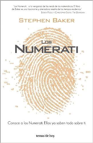 Los Numerati (Spanish Edition): Stephen Baker: 9786070701832 ...