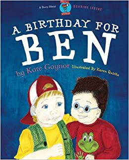 A Birthday for Ben (By-Kate Gaynor)
