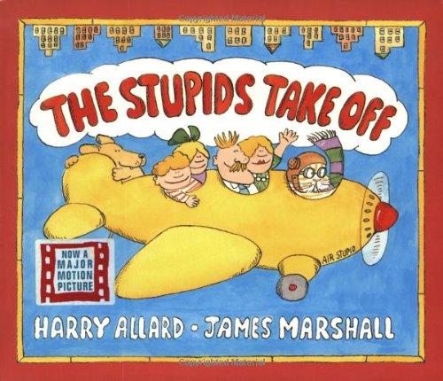The Stupids Take Off Harry G Allard Jr James Marshall