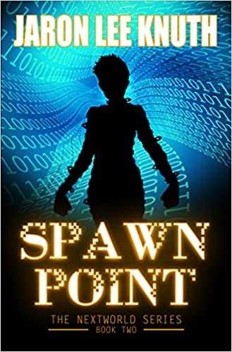 Read Spawn Point (The NextWorld Series Book 2) PDF, azw (Kindle)