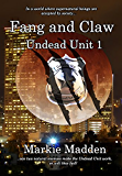 Fang and Claw (The Undead Unit Book 1)