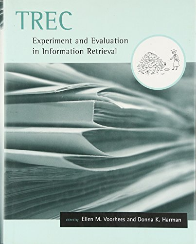 TREC: Experiment and Evaluation in Information Retrieval (Digital Libraries and Electronic Publishing)
