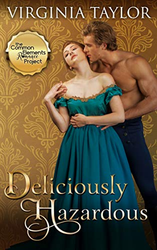 Deliciously Hazardous (Regency Four Book 4) by [Taylor, Virginia]