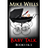 Baby Talk - Books 1 & 2: Every Parent's Horror Story