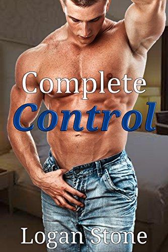 Logan Stone (Complete Control (Gay Menage Fantasy))
