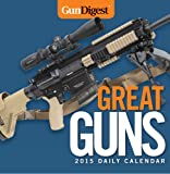 Gun Digest Great Guns 2015 Daily Calendar