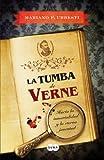 La Tumba de Verne, Mariano Fernández Urresti and Mariano F. Urresti, 8483654423