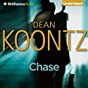 Chase Audiobook by Dean Koontz Narrated by Nick Podehl