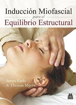 Inducci%C3%B3n Miofascial Equilibrio Estructural Medicina ebook product image