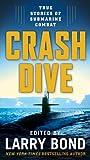 Crash Dive, Larry Bond, 0765342030