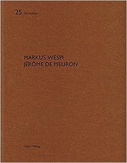 Markus Wespi Jerome de Meuron: De Aedibus 25 (English and German Edition) (2014-10-30): unknown: Amazon.com: Books