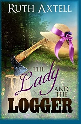 book cover of The Lady and the Logger